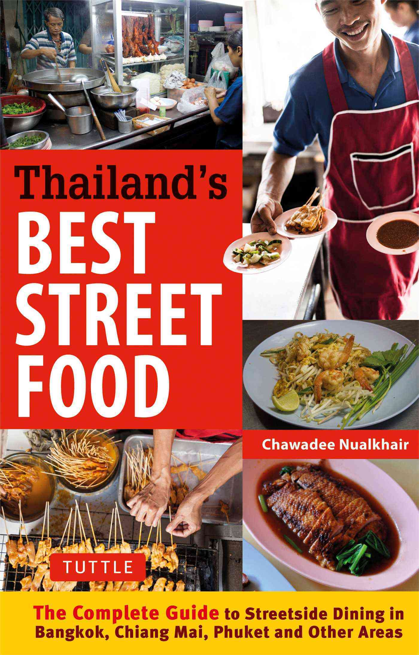 A Thailand's Best Street Food By Nualkhair, Chawadee